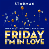 Friday I'm In Love (Chill Mix)