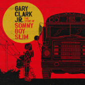 Cold Blooded - Gary Clark Jr.
