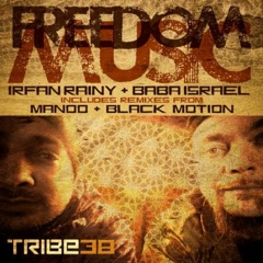 Freedom Music (Manoo Tribal Mix)