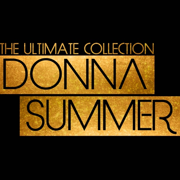 The Ultimate Donna Summer Collection