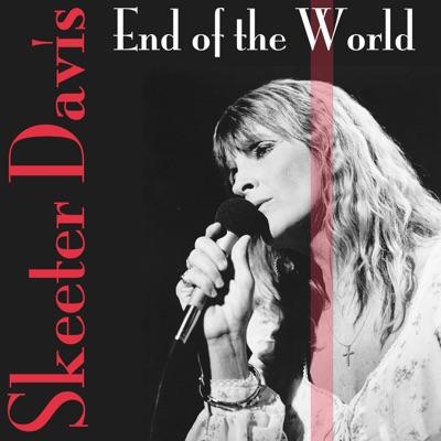 End of the World - Single - Skeeter Davis
