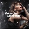 Deutsche Disco Hits