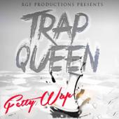 Trap Queen  Fetty Wap - Fetty Wap