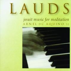 Lauds, Vol. 1 (Jesuit Music for Meditation)