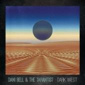 Dani Bell and the Tarantist - Crave
