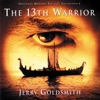 The 13th Warrior Original Motion Picture Soundtrack