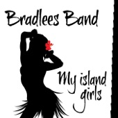 Bradlees Band - My Island Girls feat. Hustle Man