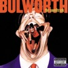 Bulworth - Official Soundtrack
