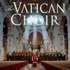 The Vatican Choir, The Vatican Choir, Pablo Colino, Mathieu Sempéré, Thomas Ehiem, Giulia Gignoni, Daniela Thollis, Gigliola Cinquetti & Gianni Nazzaro