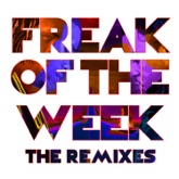 Freak of the Week (The Remixes) [feat. Jeremih] - EP
