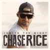 Ignite the Night (Party Edition), Chase Rice