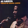 Tired of Being Alone, Al Green