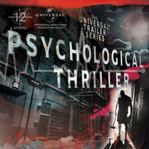 Various Artists - Universal Trailer Series - Psychological Thriller