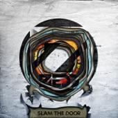 Slam the Door - Single