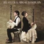 Béla Fleck & Abigail Washburn - What'cha Gonna Do
