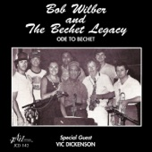 Bob Wilber and the Bechet Legacy - Margie (feat. Vic Dickenson)