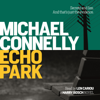 Echo Park (Unabridged) - Michael Connelly
