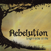 Bright Side of Life (Deluxe Edition) - Rebelution - Rebelution