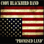 Cody Blackbird Band - Promised Land