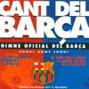Coral Sant Jordi - Cant del Barça 2 - Himne Oficial