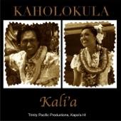 Kaholokula - Kali'a