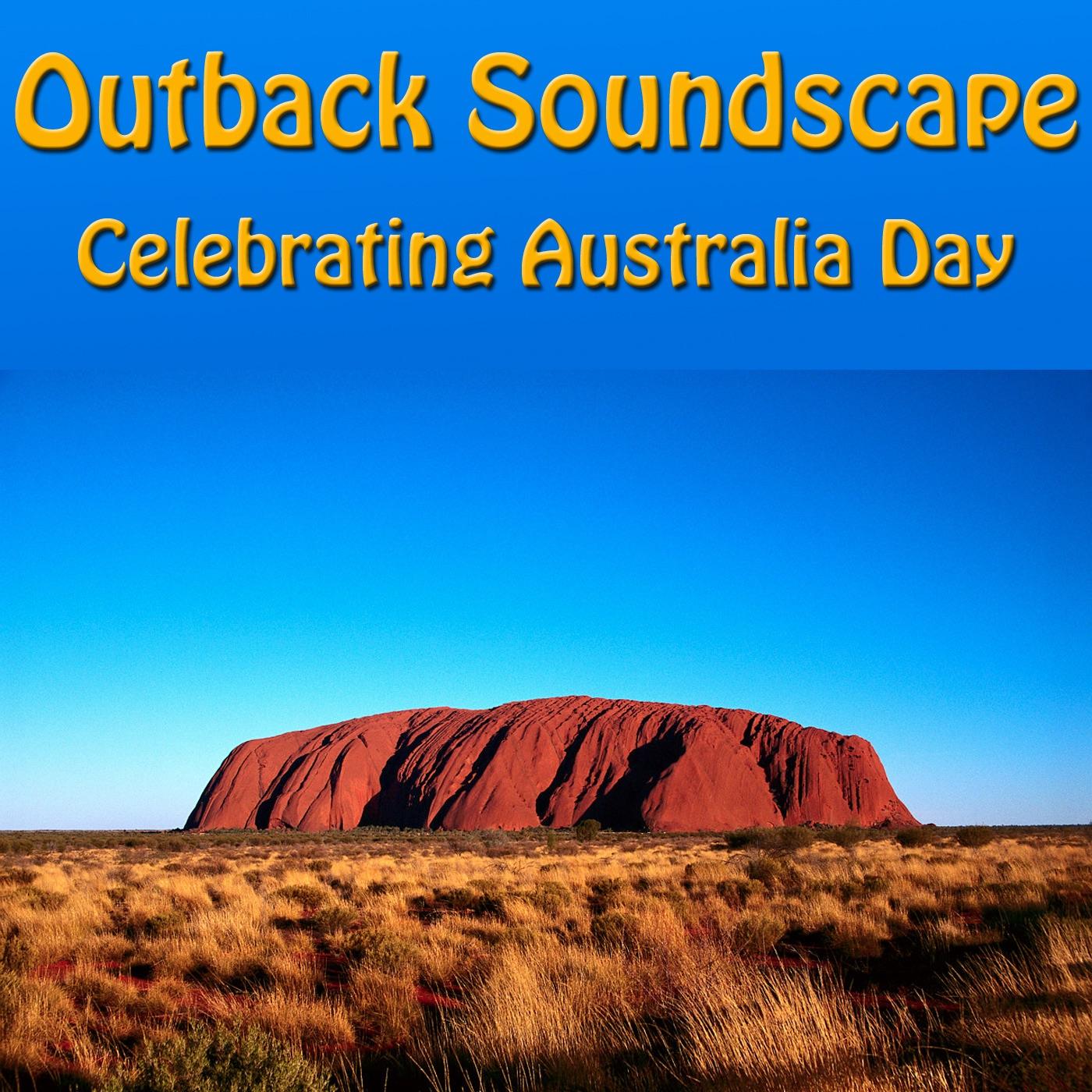 Outback Soundscape: Celebrating Australia Day