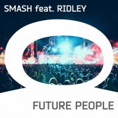 Future People (AFP Anthem) [feat. Ridley] - Single