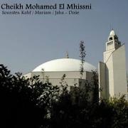 Sourates: Kahf / Mariam / Jaha - Doâe (Quran) - Cheikh Mohamed El Mhissni - Cheikh Mohamed El Mhissni