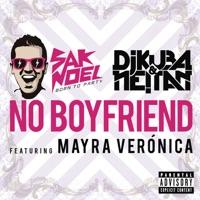 No Boyfriend, No Problem - SAK NOEL / DERTEXX