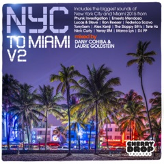 NYC to Miami, Vol. 2: Mixed By Dany Cohiba & Laurie Goldstein