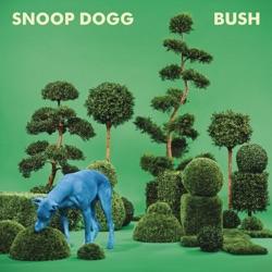 View album Snoop Dogg - BUSH