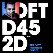 Reboot - The Frenchie Thing