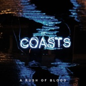 Coasts - A Rush of Blood