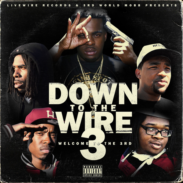 ‎Down To the Wire 3 by Lil Blood