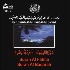 Qari Sheikh Abdul Basit Abdul Samad - Surah Al Fatiha Surah Al Baqarah