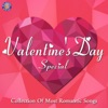 Valentine's Day Special (Collection of Most Romantic Songs)