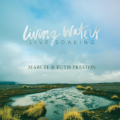 Living Waters (Live Soaking)