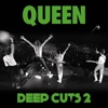 Deep Cuts, Vol. 2 (1977-1982), Queen