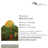Handel: Messiah (Remastered 2014) - Christopher Hogwood, Emma Kirkby, Academy of Ancient Music, Judith Nelson, Carolyn Watkinson, Paul Elliott, David Thomas & Choir of Christ Church Cathedral, Oxford