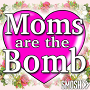 Moms Are the Bomb - Smosh - Smosh
