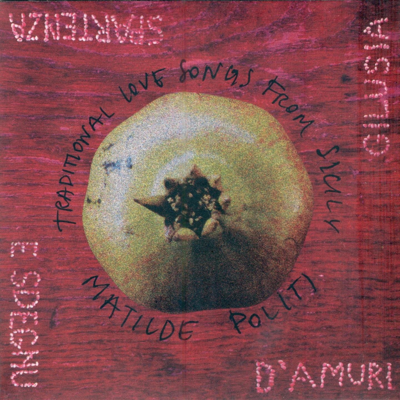 D'amuri, gilusia, spartenza e sdegnu (Traditional Love Songs from Sicily)