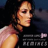 Qué Ironía (Remixes) - EP