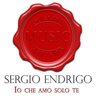 Io che amo solo te (Quality Music) - Sérgio Endrigo