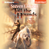 Toll the Hounds: Malazan Book of the Fallen, Book 8 (Unabridged) - Steven Erikson