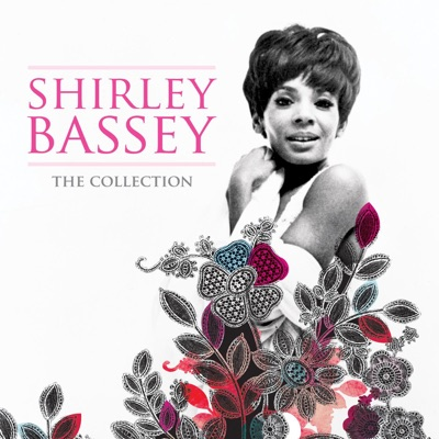 Shirley Bassey: The Collection - Shirley Bassey