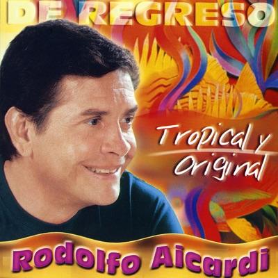 De Regreso - Rodolfo Aicardi