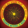 Smooth Jazz All Stars Play the Best of Frankie Beverly Maze