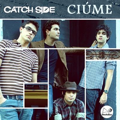 Ciúme - Single - Catch Side