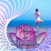 Viaje de Meditación – Música para la Relajación y la Meditación Profunda, Yoga y Zen, Mente Armonía, Śanti y Sarana, Entrenamiento Autógeno, Ejercicios de Conciencia, Alivio del Estrés