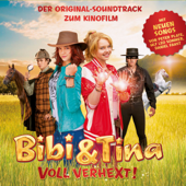 Bibi & Tina: Voll verhext! (Der Original-Soundtrack zum Kinofilm)